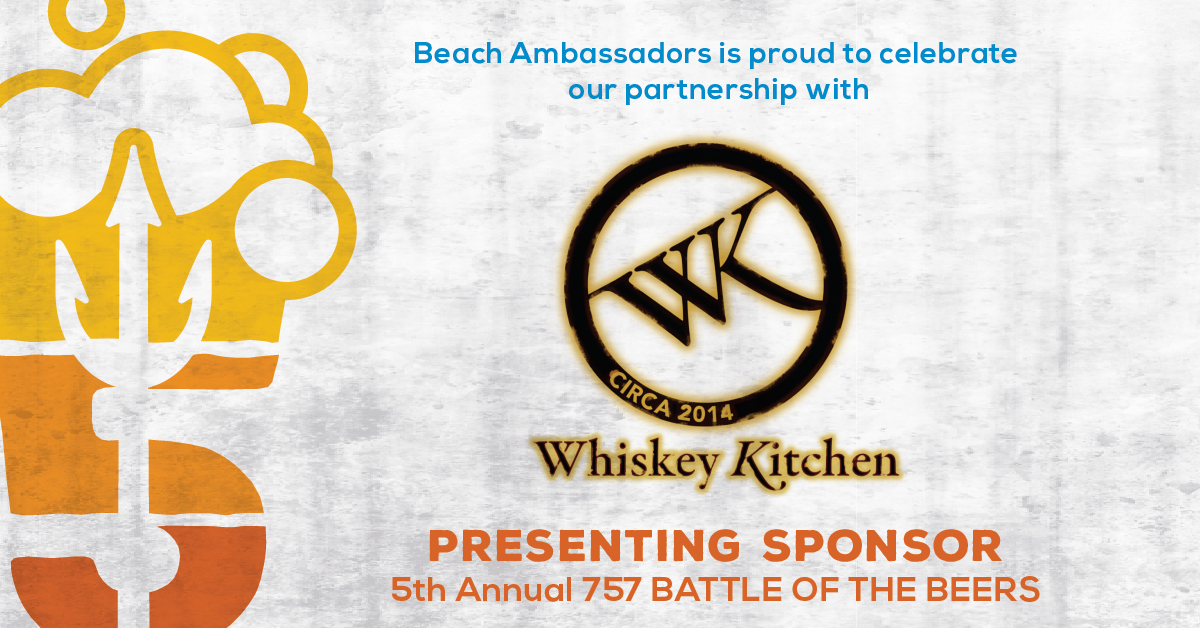 757 Battle of the Beers Presenting Sponsor: Whiskey Kitchen ...